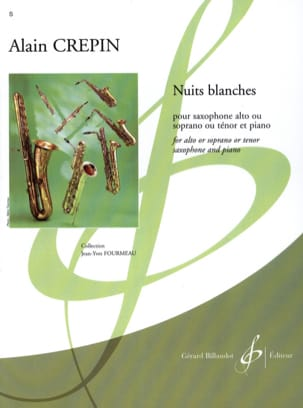 Nuits blanches Alain Crepin Partition Saxophone - laflutedepan