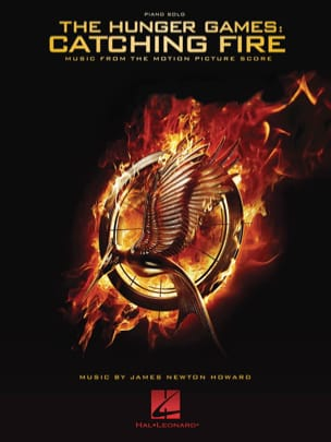 James Newton Howard - The Hunger Games - Catching Fire - Partition - di-arezzo.com