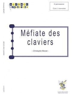 Méfiate des Claviers - Christophe Merzet - laflutedepan.com