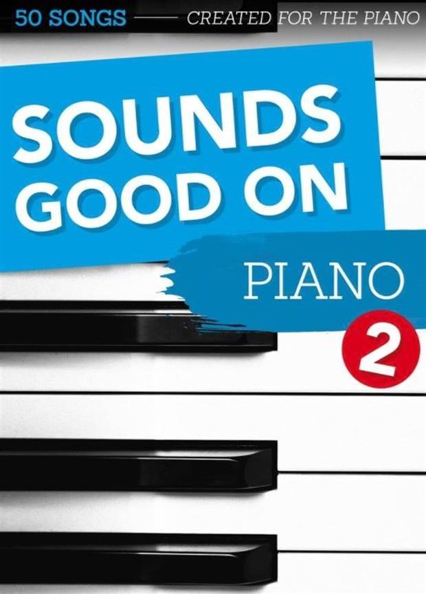 Sounds Good On Piano - Volume 2 - Partition - laflutedepan.com