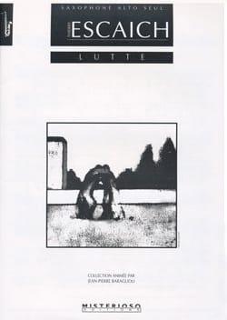 Lutte Thierry Escaich Partition Saxophone - laflutedepan