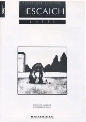Lutte - Thierry Escaich - Partition - Saxophone - laflutedepan.com