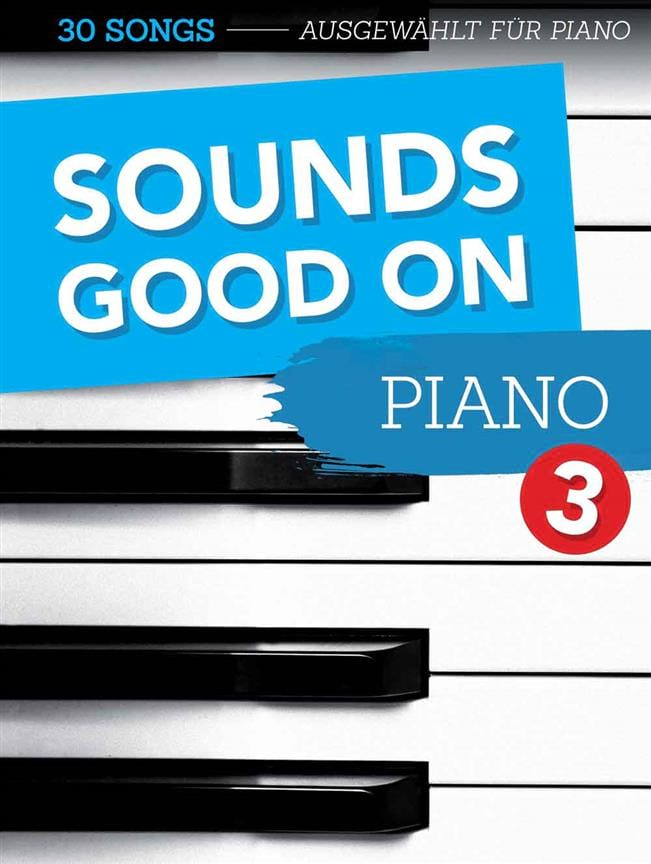 Sounds Good On Piano - Volume 3 - Partition - laflutedepan.com