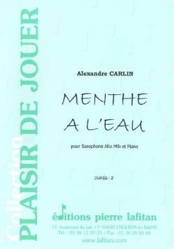 Menthe à l'eau Alexandre Carlin Partition Saxophone - laflutedepan