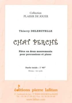Chat Perché Thierry Deleruyelle Partition Caisse-claire - laflutedepan