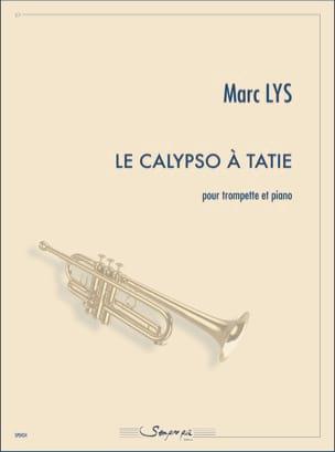 Le Calypso à tatie Marc Lys Partition Trompette - laflutedepan