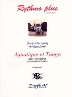Aquatique Et Tango Paczynski Georges / Stroh Evelyne laflutedepan