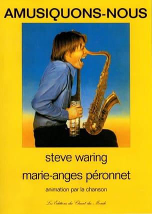 Amusiquons-Nous Steve Waring & Marie-Anges Péronnet Livre laflutedepan