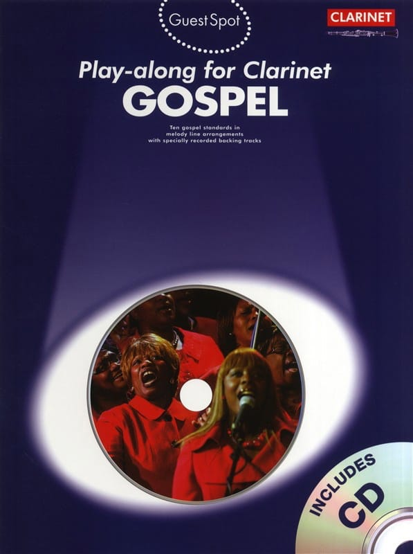 Guest Spot - Gospel Play-Along For Clarinet - laflutedepan.com