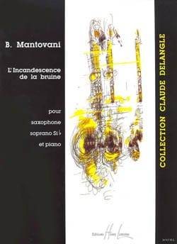 L' Incandescence de la Bruine Bruno Mantovani Partition laflutedepan