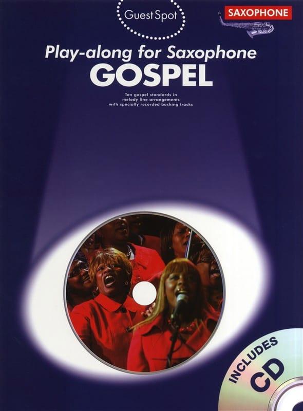 Guest Spot - Gospel Play-Along For Saxophone - laflutedepan.com
