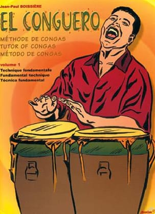 El Conguero Volume 1 Jean Paul Boissière Partition laflutedepan