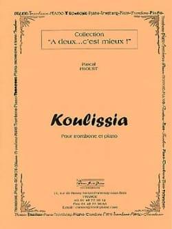 Koulissia Pascal Proust Partition Trombone - laflutedepan