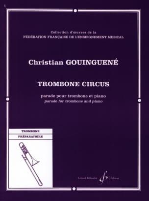 Trombone Circus Christian Gouinguene Partition Trombone - laflutedepan