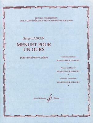 Menuet Pour Un Ours Serge Lancen Partition Trombone - laflutedepan