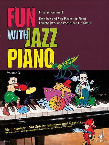 Fun With Jazz Piano Volume 3 - Mike Schoenmehl - laflutedepan.com