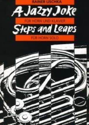 A Jazzy Joke / Steps And Leaps - Rainer Lischka - laflutedepan.com