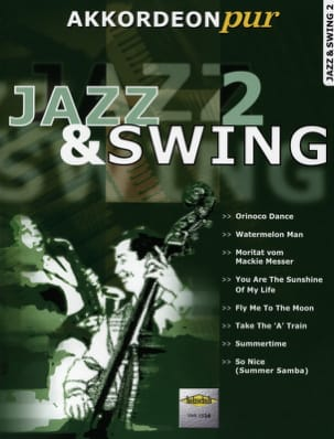 Akkordeon Pur - Jazz & Swing 2 Partition Accordéon - laflutedepan