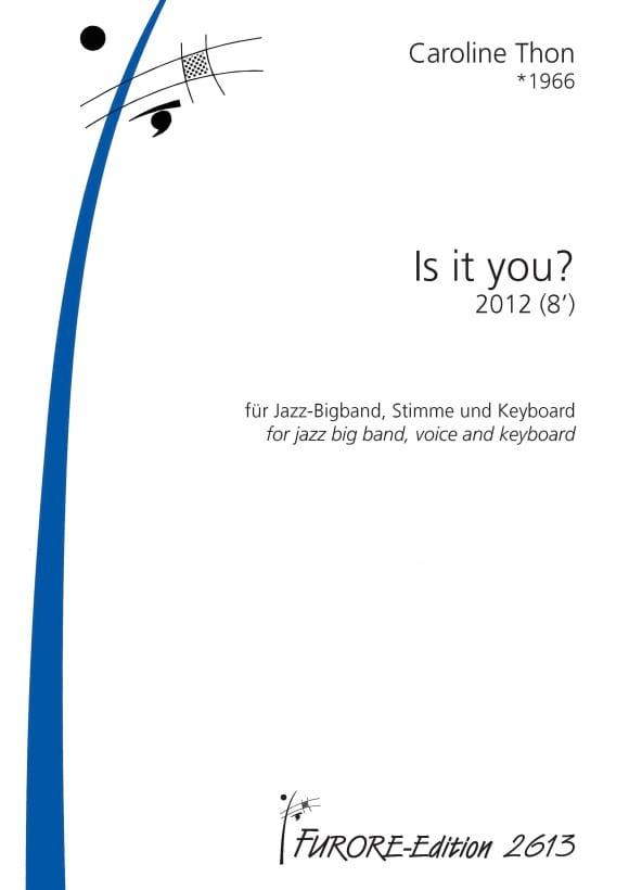 Is It You ? - Caroline Thon - Partition - ENSEMBLES - laflutedepan.com