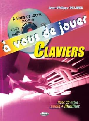 A Vous de Jouer Clavier Jean-Philippe Delrieu Partition laflutedepan