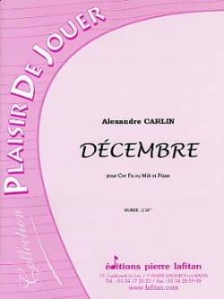 Décembre Alexandre Carlin Partition Cor - laflutedepan