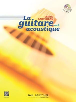 La guitare acoustique volume 1 - Cédric Cartereau - laflutedepan.com