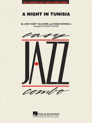 Gillespie John / Paparelli Frank - A Night In Tunisia. Jazz Combo - Partition - di-arezzo.com