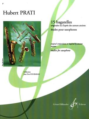 15 Bagatelles Hubert Prati Partition Saxophone - laflutedepan