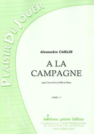 A la campagne Alexandre Carlin Partition Cor - laflutedepan