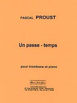 Un passe-temps Pascal Proust Partition Trombone - laflutedepan