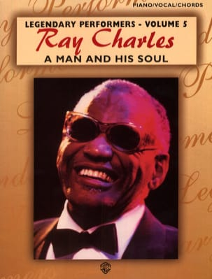 Ray Charles - A Man And His Soul Legendary Performers Volume 5 - Partition - di-arezzo.com