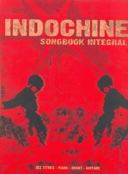 Songbook Integral - Indochine - Partition - laflutedepan.com