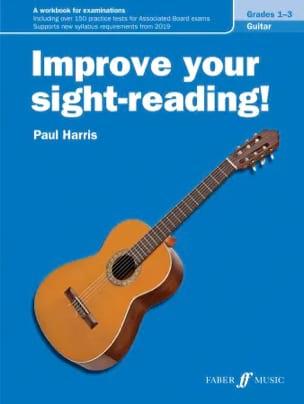 Improve your sight-reading! Guitar Grades 1-3 Paul Harris laflutedepan