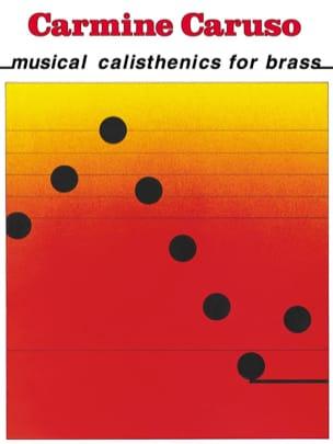 Musical Calisthenics For Brass Carmine Caruso Partition laflutedepan