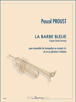 La Barbe Bleue Pascal Proust Partition Trompette - laflutedepan