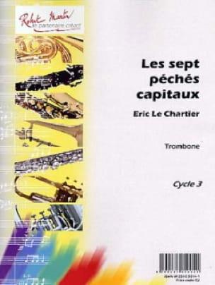 Les Sept Péchés Capitaux - Le Chartier Eric - laflutedepan.com