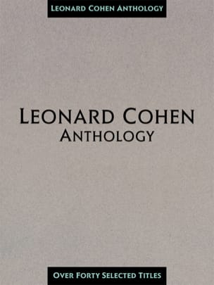 Leonard Cohen - Leonard Cohen Anthology 40 Songs - Partition - di-arezzo.co.uk