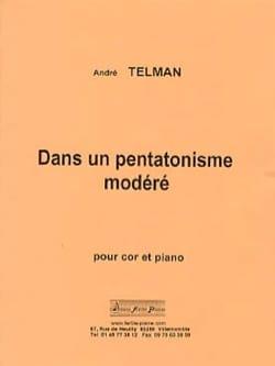 Dans un pentatonisme modéré André Telman Partition Cor - laflutedepan