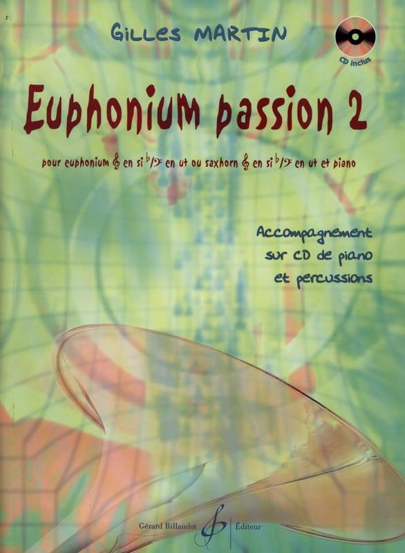 Euphonium Passion 2 - Gilles Martin - Partition - laflutedepan.com