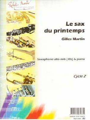 Le Sax du Printemps Gilles Martin Partition Saxophone - laflutedepan