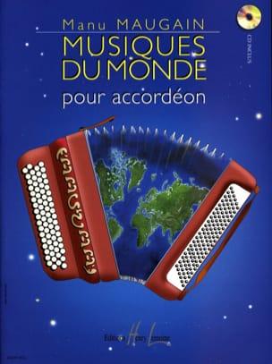 Musique du Monde Manu Maugain Partition Accordéon - laflutedepan