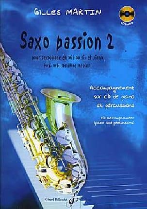 Saxo Passion 2 Gilles Martin Partition Saxophone - laflutedepan