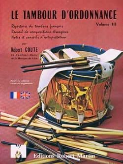 Le Tambour D' Ordonnance Volume 3 Robert Goute Partition laflutedepan