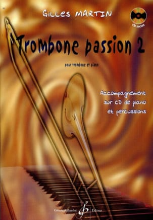 Trombone Passion 2 Gilles Martin Partition Trombone - laflutedepan