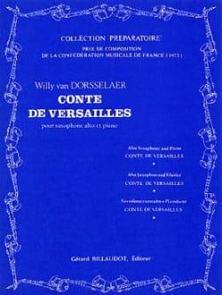 Dorsselaer Willy Van - Conte de Versalles - Partition - di-arezzo.es