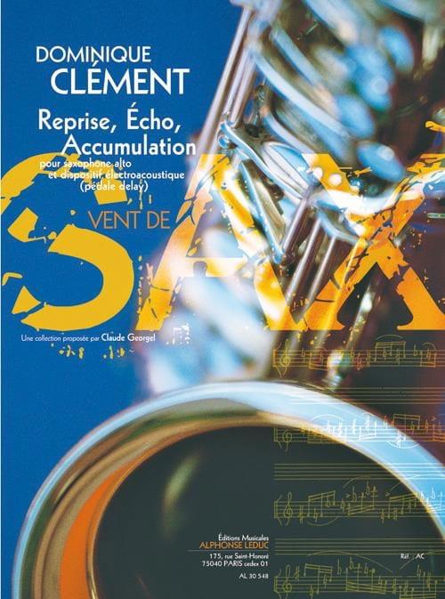 Reprise, Echo, Accumulation - Dominique Clément - laflutedepan.com