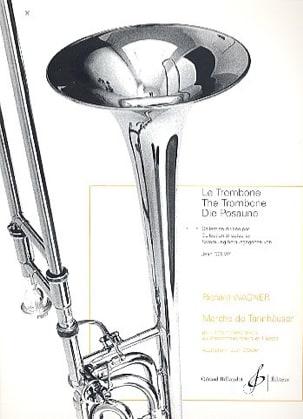 Marche de Tannhauser WAGNER Partition Trombone - laflutedepan