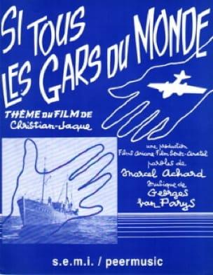 Si Tous les Gars du Monde - Georges Van Parys - laflutedepan.com
