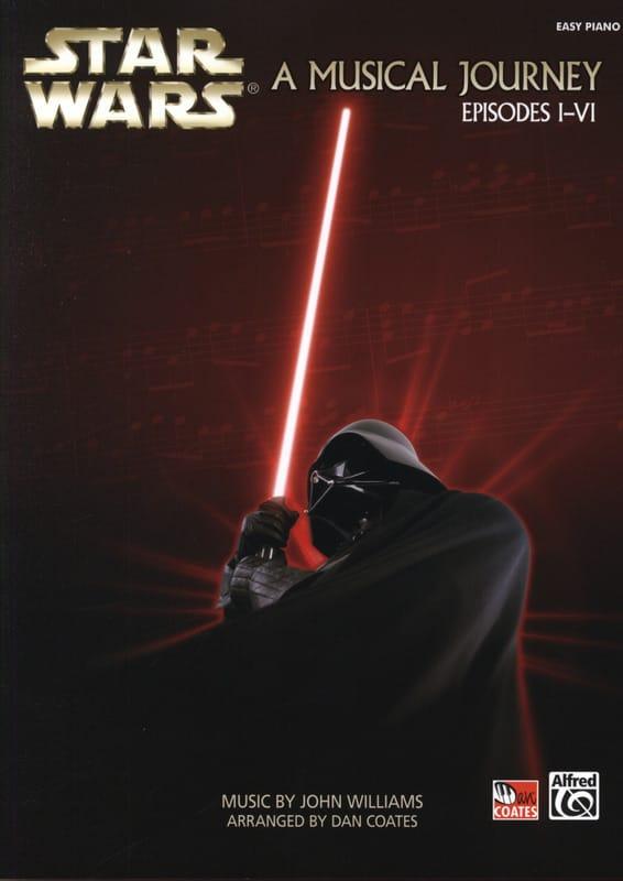 Star Wars A Musical Journey, Episodes I-VI - Easy Piano - laflutedepan.com