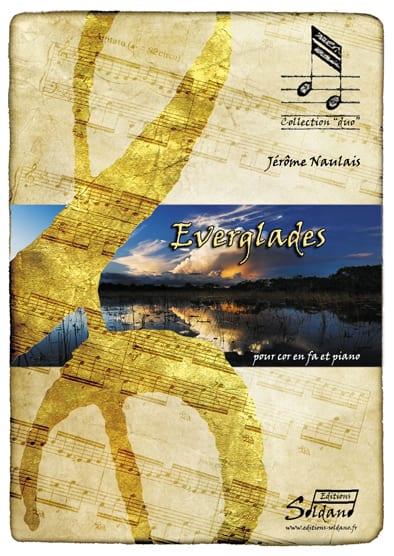 Everglades - Naulais Jérôme - Partition - Cor - laflutedepan.com
